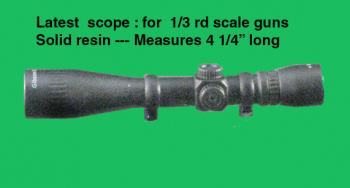 1/3 rd scale scope solid resin