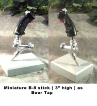 "miniature B-8 stick ( 3"" ) high beer tap"