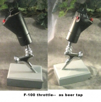 F-100 throttle as beer tap