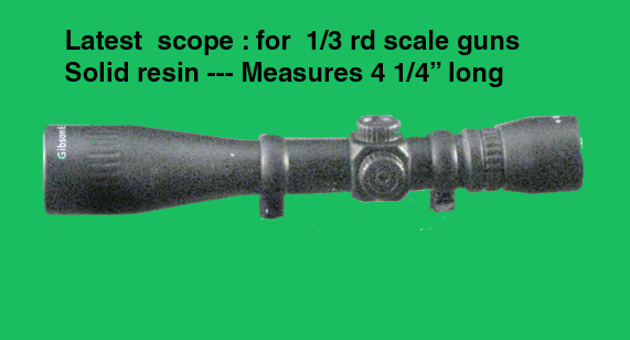 1/3 rd scale scope solid resin - Click Image to Close