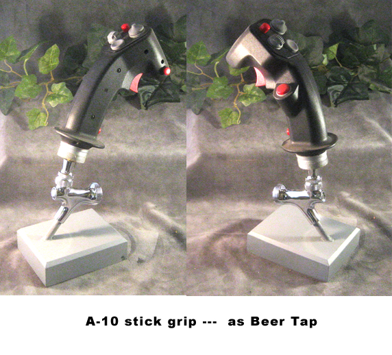 A-10 stick as Beer Tap - Click Image to Close