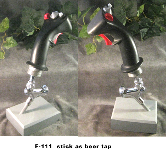 F-111 Stick as beer tap - Click Image to Close