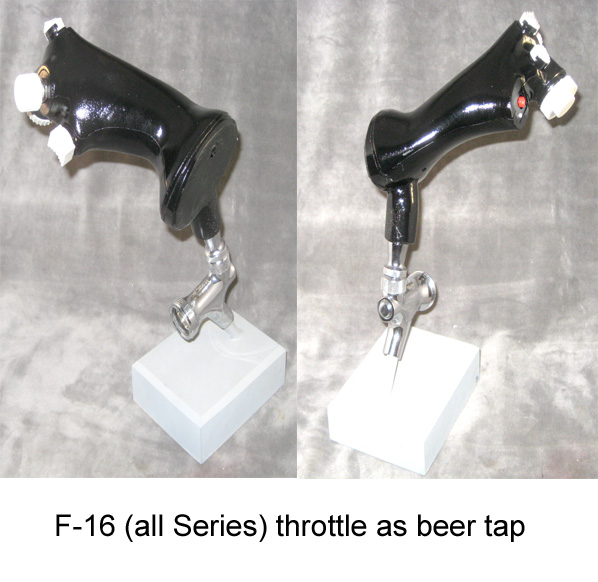 F-16 Throttle Beer Tap - Click Image to Close